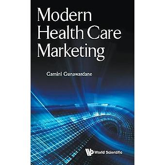 Modern Health Care Marketing