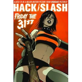 Hack Slash bind 3: Fredag den 31 TP