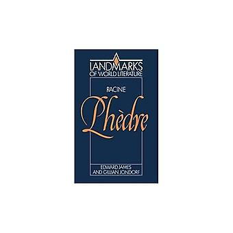 Racine: Phedre (Landmarks of World Literature)