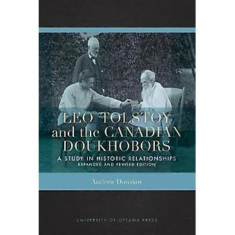 Leo Tolstoy and the Canadian Doukhobors