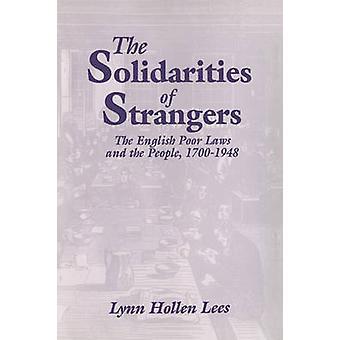 Solidarities of Strangers by Lynn Hollen Lees