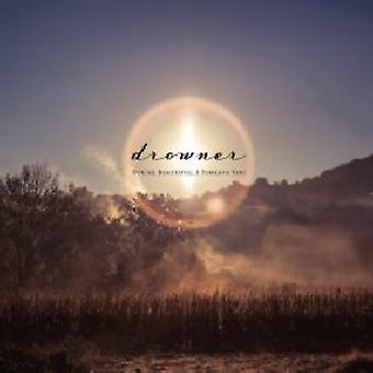 Drowner - You're Beautiful I Forgive You [CD] USA import