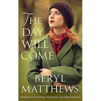 Dagen vil komme av Beryl Matthews - 9780749019778 bok