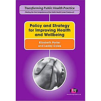 سياسة واستراتيجية لتحسين الصحة والرفاهية باليزابيث ف