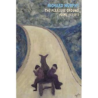 Pleasure marken - dikter 1952-2012 av Richard Murphy - 978185224986