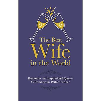Parhaan vaimo maailman Malcolm Croft - 9781853759543 kirja
