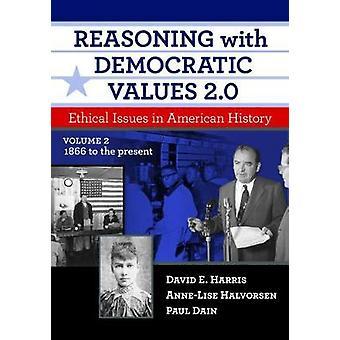 Perustelut demokraattiset arvot 2,0 - eettiset kysymykset Amerikan Hist