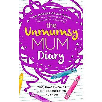 Unmumsy 菊 - サラ ・ ターナー - 97805930781 によって Unmumsy ママ日記