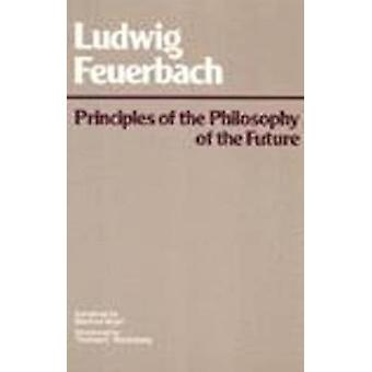 Principles of the Philosophy of the Future by Ludwig Feuerbach - 9780
