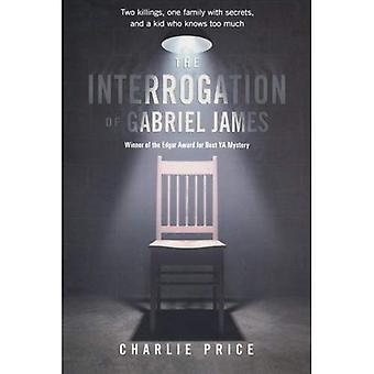 L'interrogatoire de Gabriel James