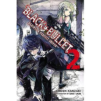 Svart kula, Vol. 2 (roman): mot en perfekt Sniper
