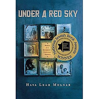 Under a Red Sky: Memoir of a Childhood in Communist Romania