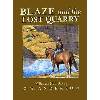 Blaze and the Lost Quarry: Story and Pictures (Billy and Blaze Books)
