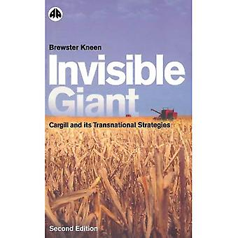 Osynliga Giant: Cargill och dess transnationella strategier