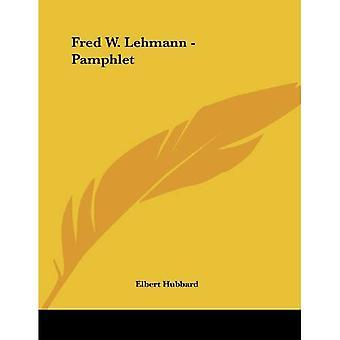 Fred W. Lehmann