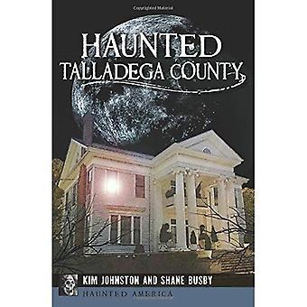 Haunted Talladega County (Haunted Amerika)