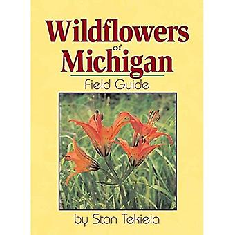 Wildflowers of Michigan: Field Guide (Wildflowers of . . . Field Guides)