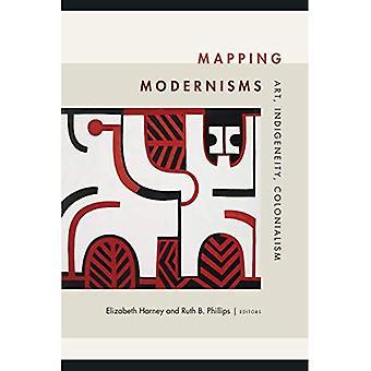 Mapping Modernismen: Kunst, Indigeneity, Kolonialismus