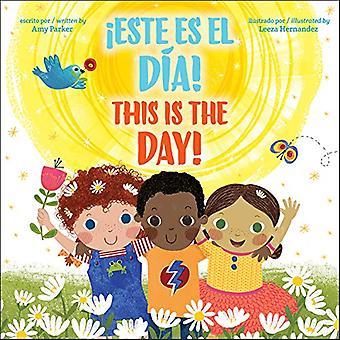 This Is the Day! / este� Es El D a!