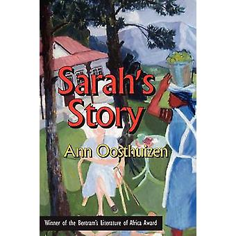 Sarahs Story by Oosthuizen & Ann