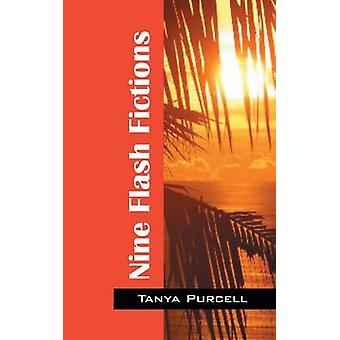 Nine Flash Fictions by Purcell & Tanya