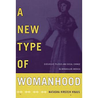 Een nieuw soort vrouwelijkheid - discursieve politiek en sociale verandering in mier