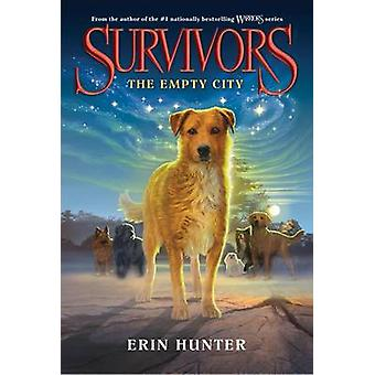 The Empty City by Erin Hunter - 9780062102584 Book