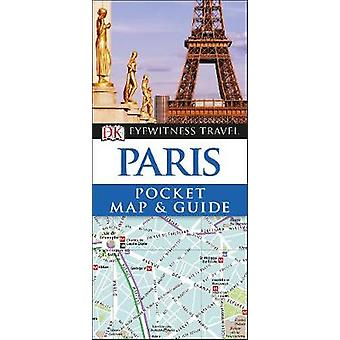 Paris Pocket Map and Guide by DK - 9780241306697 Book