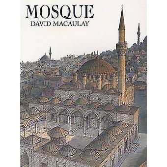 Mosque by David Macaulay - 9780547015477 Book