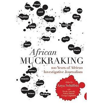 African Muckraking by Anya Schiffrin - 9781431425860 Book