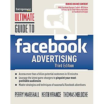 Ultimate Guide to Facebook Advertising - How to Access 1 Billion Poten