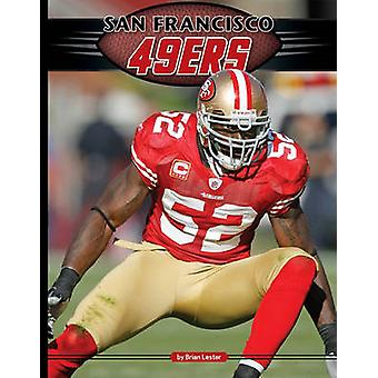 San Francisco 49ers by Brian Lester - 9781617140273 Book