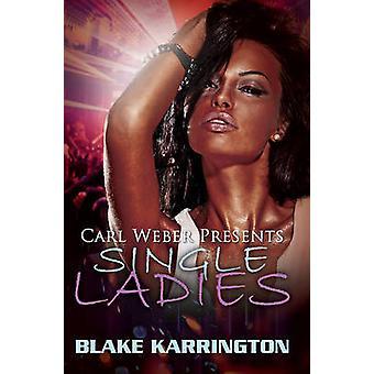 Single Ladies by Blake Karrington - 9781622867394 Book