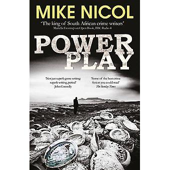 Power Play by Mike Nicol - 9781910400210 Book