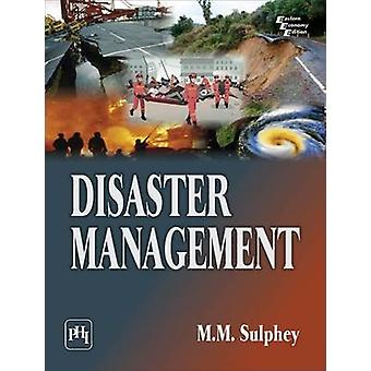 Disaster Management by M. M. Sulphey - 9788120352209 Book