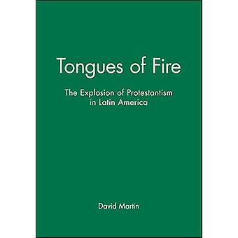 Tongues of Fire - Explosion of Protestantism in Latin America by David