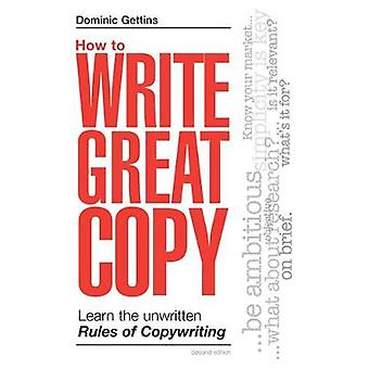 How To Write Great Copy by Gettins & Dominic