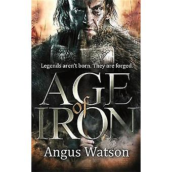Age of Iron by Watson - 9780316399784 Book