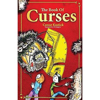 The Book of Curses by Kostick & Conor