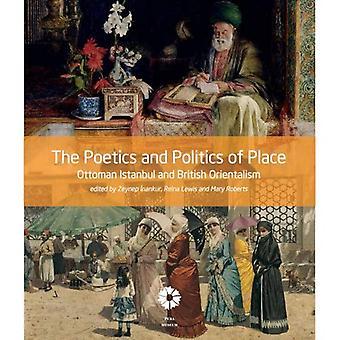 Runousoppi ja politiikan paikka: ottomaanien Istanbul ja Britannian orientalismi