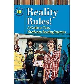 Reality Rules!: A Guide to Teen Nonfiction Reading Interests