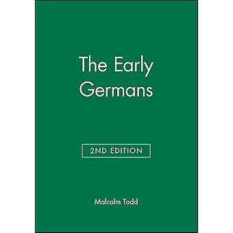 The Early Germans by Todd & Malcolm