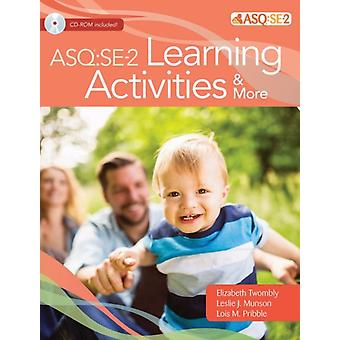 Ages  Stages Questionnaires R Social Emotional ASQ RSE2 Learning Activities  More by Elizabeth TwomblyLeslie J. MunsonLois M. Pribble