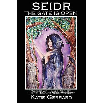 Seidr The Gate Is Open by Gerrard & Katie