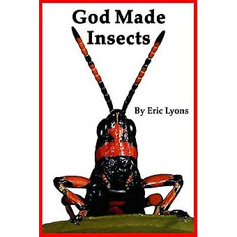 God Made Insects by Eric Lyons - 9780932859860 Book