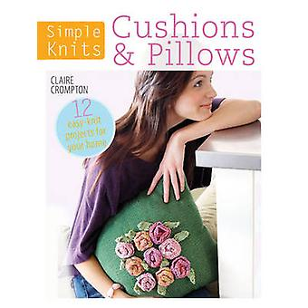 Simple Knits Cushions  Pillows by Claire Crompton