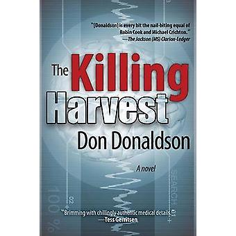 The Killing Harvest by Donaldson & Don