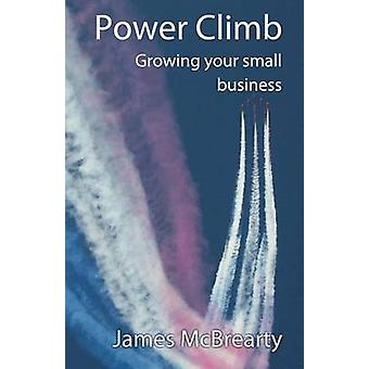 Power Climb Growing your small business by McBrearty & James