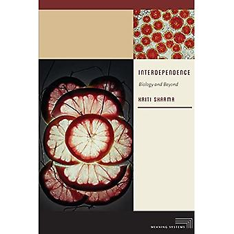 Interdependence: Biology and Beyond (Meaning Systems (Fup))