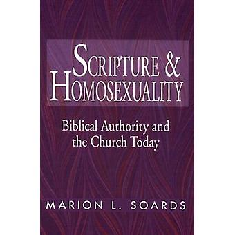 Scripture and Homosexuality by Soards & Marion L.